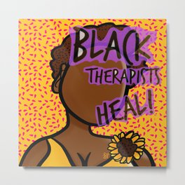 Black Therapists Heal Metal Print