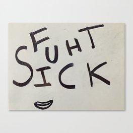 Fuck This Canvas Print