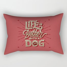 Life is Better With a Dog Hand Lettering Rectangular Pillow
