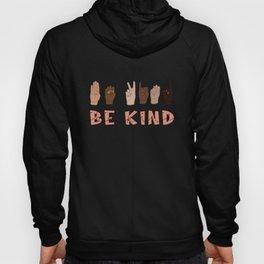 Be Kind Sign Language Hoody