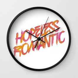 Hopeless Romantic Wall Clock