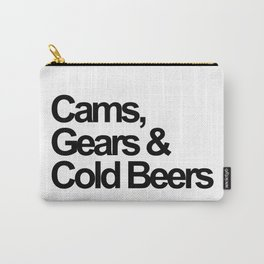 Cams, Gears & Cold Beers  Carry-All Pouch