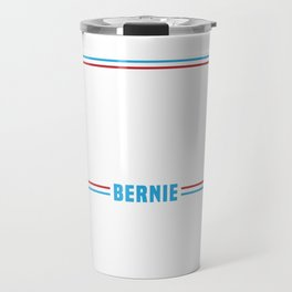 Bernie Sanders 2020 T-Shirt. Medicare College Justice For All Bernie 2020 Gift T-shirt design Travel Mug