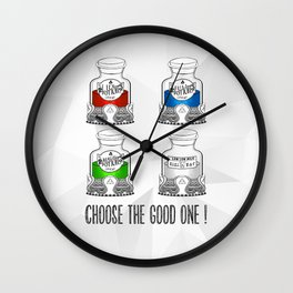 Choose the Good one ! Wall Clock