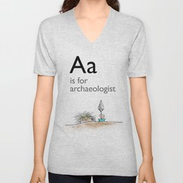 A is for Archaeology Unisex V-Neck