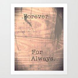 Forever For Always Wood Art Print