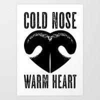 Cold Nose Warm Heart Art Print