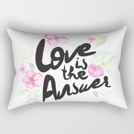 Love is the answer Rectangular Pillow