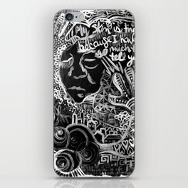 My Skin Is Tingly Because I Have So Much to Tell You iPhone Skin