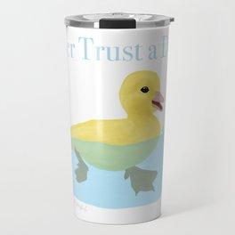 Never Trust a Duck - The Infernal Devices design Travel Mug