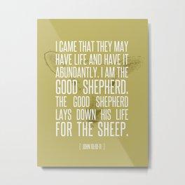 John 10:10-11 Metal Print