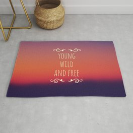 Young Wild and Free Rug