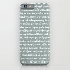 All of me song Slim Case iPhone 6s