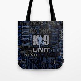 K-9 Unit  -Police Dog Unit Tote Bag
