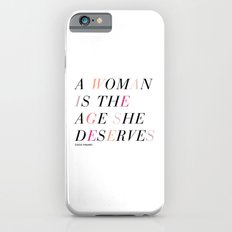Age She Deserves iPhone 6s Slim Case