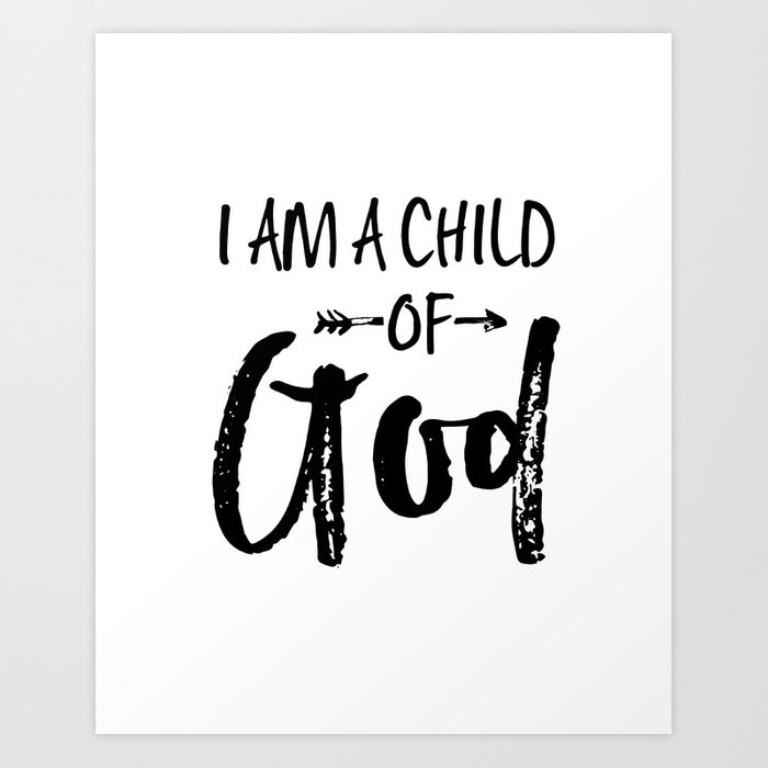 photo about I Am a Child of God Printable identify PRINTABLE WALL Artwork, I Am A Kid Of God, Nursery Decor,Ladies place Decor,Black And White,Quotation Prints Artwork Print through aleksmorin
