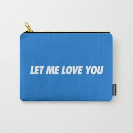 #TBT - LETMELOVEYOU Carry-All Pouch