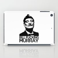 bill murray iPad Cases featuring Bill F**king Murray by Spyck