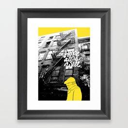 Hope All Is Well. Framed Art Print