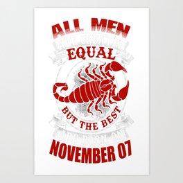 Best-Men-Are-Born-on-November-07---Scorpio---Sao-chép(1) Art Print