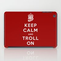 meme iPad Cases featuring Keep Calm and Troll On (Troll, faces, Rage, meme, mashup) by SOULTHROW