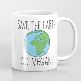 Save the earth, Go vegan Mug Coffee Mug