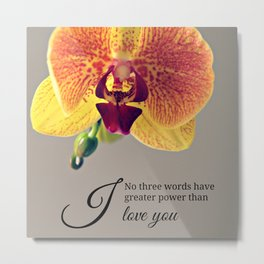 Orchid love inspiration quote #8 Metal Print