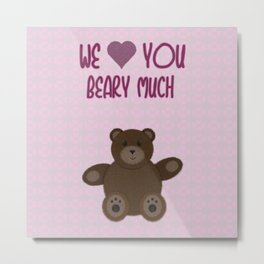 We Beary Love Metal Print