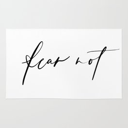 Fear Not Rug