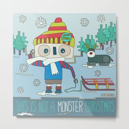 This is not a Monster Christmas Metal Print