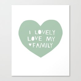 Lovely Love My Family in Blue Canvas Print