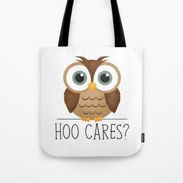 Hoo Cares? Tote Bag