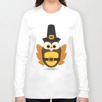 thanksgiving Long Sleeve T-shirts featuring Owl Thanksgiving by Yatasi