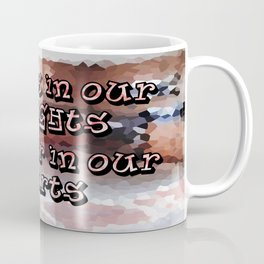 A Memory that I will Forever Hold Dear to my Heart! Coffee Mug