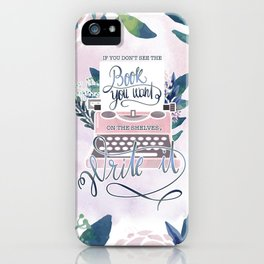 IF YOU DON'T SEE THE BOOK YOU WANT iPhone Case