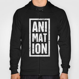 Distressed ANIMATION Text   Design For Animators Hoody