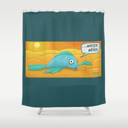 Fish in the Desert! Shower Curtain