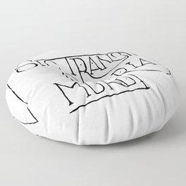 Sic Transit Gloria Mundi Floor Pillow