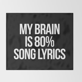 Song Lyrics Funny Quote Throw Blanket
