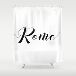 """ Travel Collection "" - Rome Typography Shower Curtain"