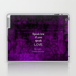Shakespeare Inspirational Romantic LOVE Quote Laptop & iPad Skin