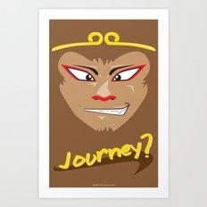 Journey? Art Print