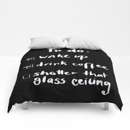 shatter the glass ceiling Comforters