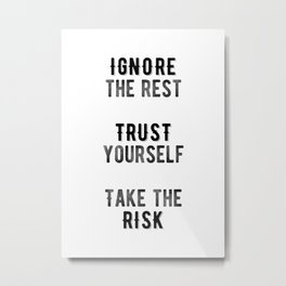 Inspirational -Take The Risk Metal Print