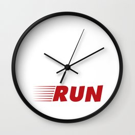 Nothing Compares to Simple Pleasure of a Run Wall Clock