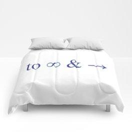 To infinity and beyond Comforters