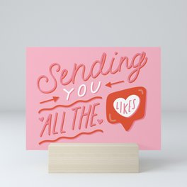 Sending You All the Likes Mini Art Print