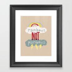 RAINBOWS NOT PAINBOWS Framed Art Print