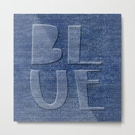 Blue Jeans denim typography Metal Print