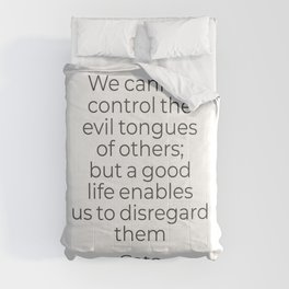 We cannot control the evil tongues of others - Stoic quote Comforters